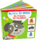 My First 101 Words Bilingual Board Book (English/Spanish) (Padded) Cover Image