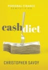 Cash Diet: Personal Finance Demystified Cover Image