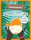Your Pet Stegosaurus Cover Image