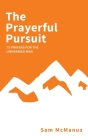 The Prayerful Pursuit Cover Image
