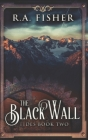 The Black Wall: Trade Edition Cover Image