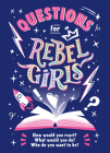 Questions for Rebel Girls Cover Image