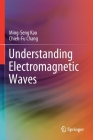 Understanding Electromagnetic Waves Cover Image