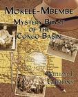 Mokele-Mbembe: Mystery Beast of the Congo Basin Cover Image