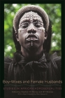Boy-Wives and Female Husbands: Studies in African Homosexualities Cover Image