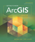 Getting to Know Arcgis Desktop Cover Image