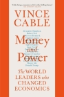 Money and Power: The World Leaders Who Changed Economics Cover Image