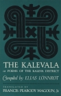 The Kalevala: Or, Poems of the Kaleva District Cover Image