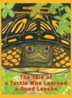 The Tale of a Turtle Who Learned a Good Lesson Cover Image