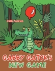 Gabby Gator's New Game Cover Image