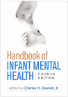 Handbook of Infant Mental Health, Fourth Edition Cover Image