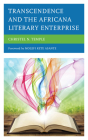 Transcendence and the Africana Literary Enterprise (Critical Africana Studies) Cover Image