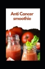 Antі Cancer smoothie Cover Image