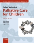 Oxford Textbook of Palliative Care for Children Cover Image