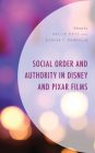 Social Order and Authority in Disney and Pixar Films Cover Image