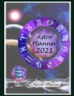 Astro Planner 2021: Astrological Calendar Cover Image