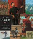 Classic Poetry: Candlewick Illustrated Classic (Candlewick Illustrated Classics) Cover Image
