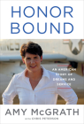 Honor Bound: An American Story of Dreams and Service Cover Image