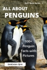 Penguins: : 100+ Amazing and Interesting Facts that Everyone Should Know Cover Image