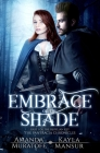 Embrace of the Shade: Part 1 of The Berylian Key Trilogy Cover Image