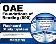 Oae Foundations of Reading (090) Flashcard Study System: Oae Test Practice Questions & Exam Review for the Ohio Assessments for Educators Cover Image