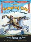 The Camping Trip that Changed America: Theodore Roosevelt, John Muir, and Our National Parks Cover Image