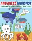 Animales Marinos: Libro Para Colorear Para Niños De 4 a 8 Años Cover Image