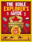 The Bible Explorer's Guide: 1,000 Amazing Facts and Photos Cover Image