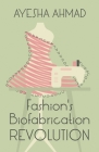 Fashion's Biofabrication Revolution Cover Image