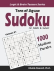 Tons of Jigsaw Sudoku for Adults & Seniors: 1000 Medium Puzzles Cover Image