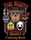 Five Nights at Freddy's Coloring Book: Coloring Book for Kids and Adults, Activity Book, Great Starter Book for Children Cover Image