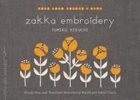 Zakka Embroidery: Simple One- and Two-Color Embroidery Motifs and Small Crafts Cover Image