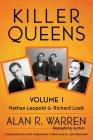 Killer Queens - Volume 1 - Leopold & Loeb: Leopold & Loeb Cover Image