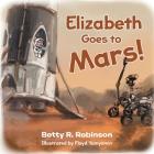 Elizabeth Goes to Mars! Cover Image