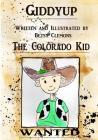 Giddyup the Colorado Kid Cover Image