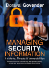 Managing Security Information: Incidents, Threats & Vulnerabilities Cover Image