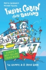 Inside Cabin with Balcony: The Ultimate Cruise Ship Book for First Time Cruisers - An A-Z of Cruise Stories Cover Image