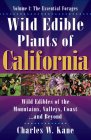 Wild Edible Plants of California: Volume 1: The Essentail Forages Cover Image