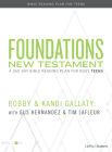 Foundations: New Testament - Teen Devotional: A 260-Day Bible Reading Plan for Busy Teens Cover Image