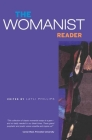 The Womanist Reader: The First Quarter Century of Womanist Thought Cover Image