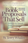 Book Proposals That Sell: 21 Secrets to Speed Your Success Cover Image