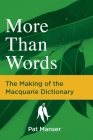 More than Words: The Making of the Macquarie Dictionary Cover Image