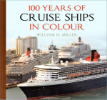 100 Years of Cruise Ships in Colour Cover Image