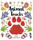 Life-Sized Animal Tracks Cover Image