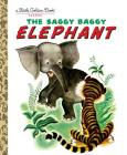 The Saggy Baggy Elephant (Little Golden Book) Cover Image
