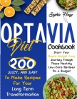 Optavia Diet Cookbook: 200 Juicy, And Easy To Make Recipes For Your Long Term Transformation. Start Your Rapid Weight Loss Journey Trough The Cover Image