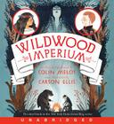 Wildwood Imperium CD (Wildwood Chronicles #3) Cover Image
