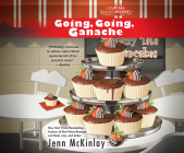 Going, Going, Ganache (Cupcake Bakery Mysteries #5) Cover Image