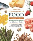 The New Complete Book of Food: A Nutritional, Medical, and Culinary Guide Cover Image