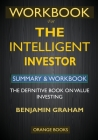 WORKBOOK For The Intelligent Investor: The Definitive Book on Value Investing Cover Image
